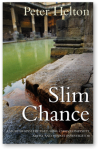 Slim Chance by Peter Helton